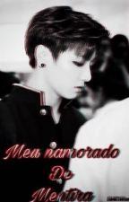 """""""Meu namorado de mentirinha"""". by LaisBarreto7"""