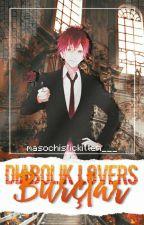 [Diabolik Lovers] Burçlar ♡ by MasochisticKitten___