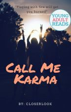 Call Me Karma by Closerlook