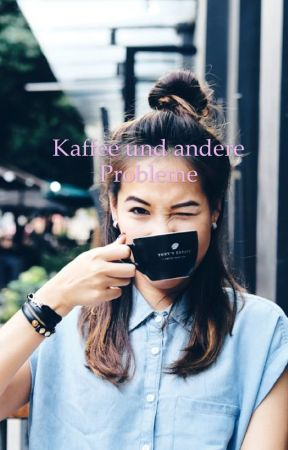 Kaffee und andere Probleme by PaiLiTime