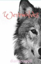 Werewolfs by dianabugg11