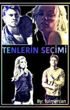 TENLERİN SEÇİMİ by fulmercan