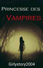 Princesse des Vampires  by Girlystory2004