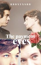 The payment is your eyes |L.S| by RBBxYxSBB
