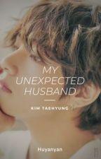 The Unexpected Husband   Taehyung by Huyanyan