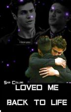 Loved Me Back To Life (Malec) by Sabi_Collins