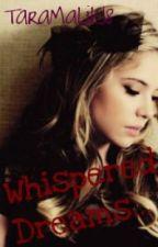 Whispered Dreams... by taramalik18