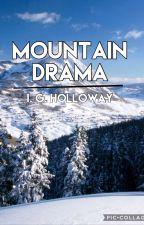 Mountain Drama by Unicornpajamas22