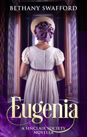 Eugenia (A Lady's Maid Trilogy Novella) by thequietwriter