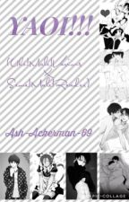 YAOI!!! (Uke!Male!Various x Seme!Male!Reader) by king_ackerman
