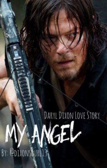 My Angel (Daryl Dixon Love Story)