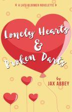 Lonely Hearts & Broken Parts (LBSC #1.2) | Complete by jaxabbey