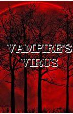 VAMPIRE'S VIRUS by gigi-maybe