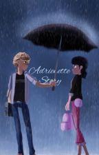 Adrienette story [Miraculous ladybug fan fiction]   by Olena_MU