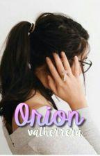 orion  by valherreraa