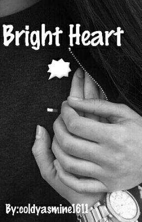 Bright Heart 🗯 by coldyasmine1611