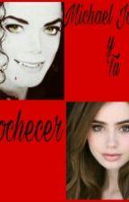 Michael Jackson y Tú: Anochecer  by DaniaMoonwalker
