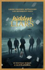 HIDDEN LIARS by -spiderman