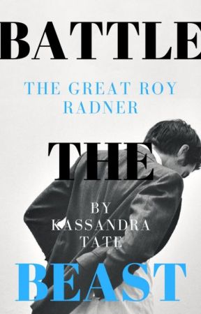 The Great Roy Radner (#BattleTheBeast) by famouxx