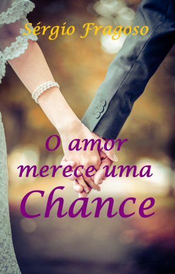 O amor merece uma chance (degustação)