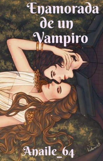 Me Enamore De Un Vampiro !!