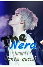 The Nerd•JiminFF•SLOWUPDATE by chim_queen