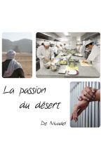 La passion du désert  by Nivadel