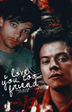 I Love You Too, Friend. [Larry] by the_blue_prince