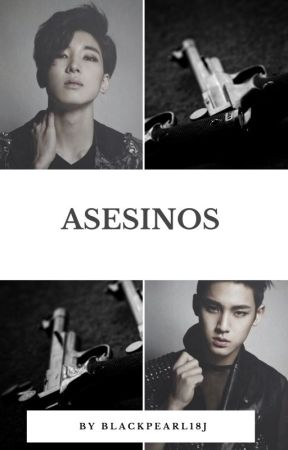 Asesinos /MEANIE/ One-Shot by BlackPearl18J