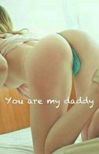 You are my daddy  by Itsophi_11