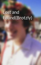 Lost and Found(Brotzly) by TJGlitch