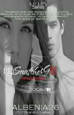 My Snatcher Girl REVENGE(MLMB Series)BOOK TWO   by albenia26