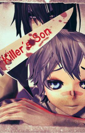 Killer's Son by LilMissYandere