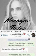 Mensajes Rotos  by AloneSuicida