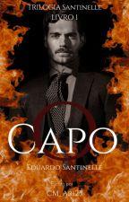 O Capo - Trilogia Santinelle by CM_AR123