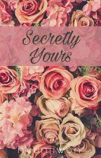 Secretly Yours by hyunjiwon_sg4ever