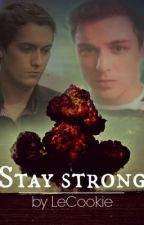 Stay Strong (Frodo und Floid FF) by totalschwul