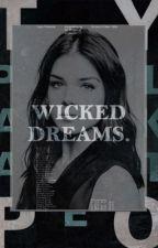 Wicked Dreams ▸ S. CLAFLIN by starfragment