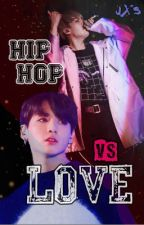 HIPHOP VS LOVE | YoonKook by AnzuuEo