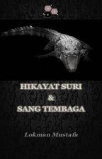 Hikayat Suri & Sang Tembaga by lokmanmustafa
