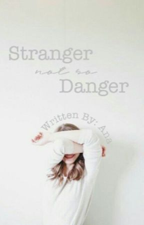 Stranger Not So Danger by rosegolden_