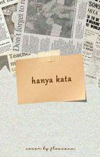 HANYA KATA by Floavanm