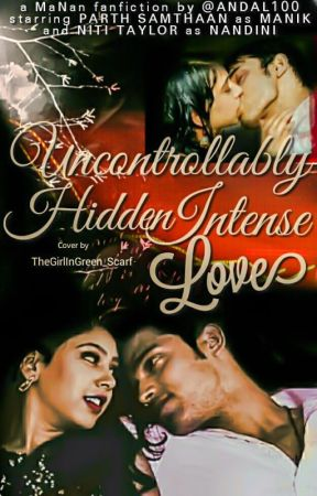 Manan ff uncontrollably hidden intense love (18+) by Andal100