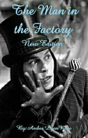 The Man in the Factory (New Edition) by Dreamer7218
