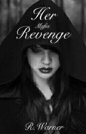 Her Mafia Revenge by Becca4u2c