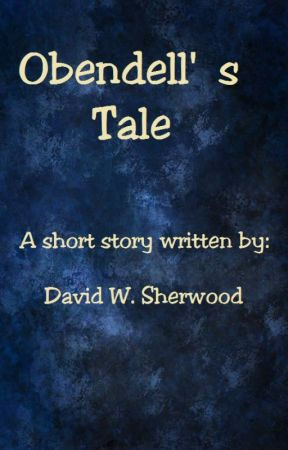 Obendell's Tale by Dasherwood