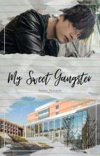 My Sweet Gangster ♦전정국♦ by Sweet_Kpopper