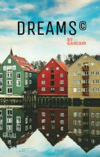 DREAMS © by AnaGarzam