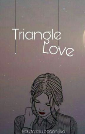 Triangle Love by SoniaEvelinEvelin
