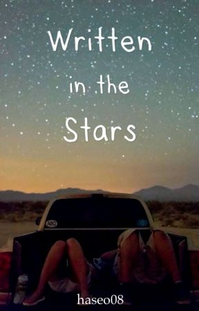 Written in the Stars | KathNiel FanFic by haseo08